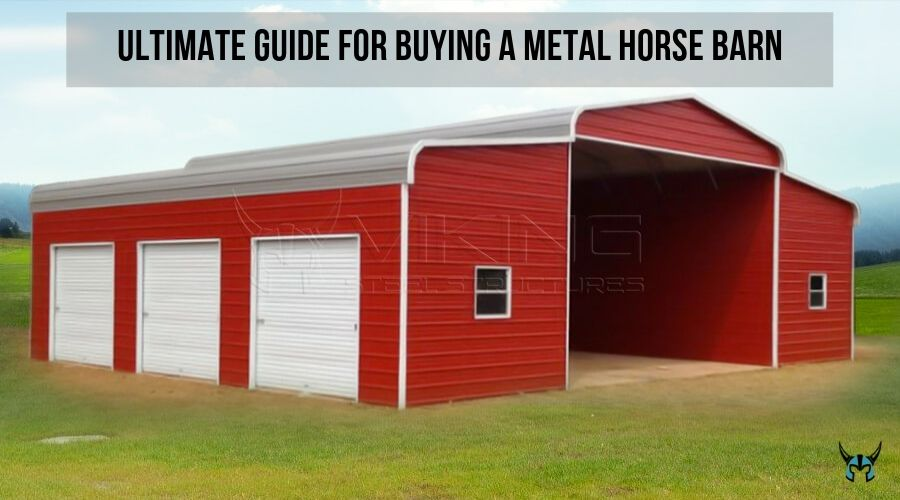 Guide for Buying a Metal Horse Barn