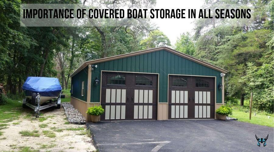Importance of Covered Boat Storage