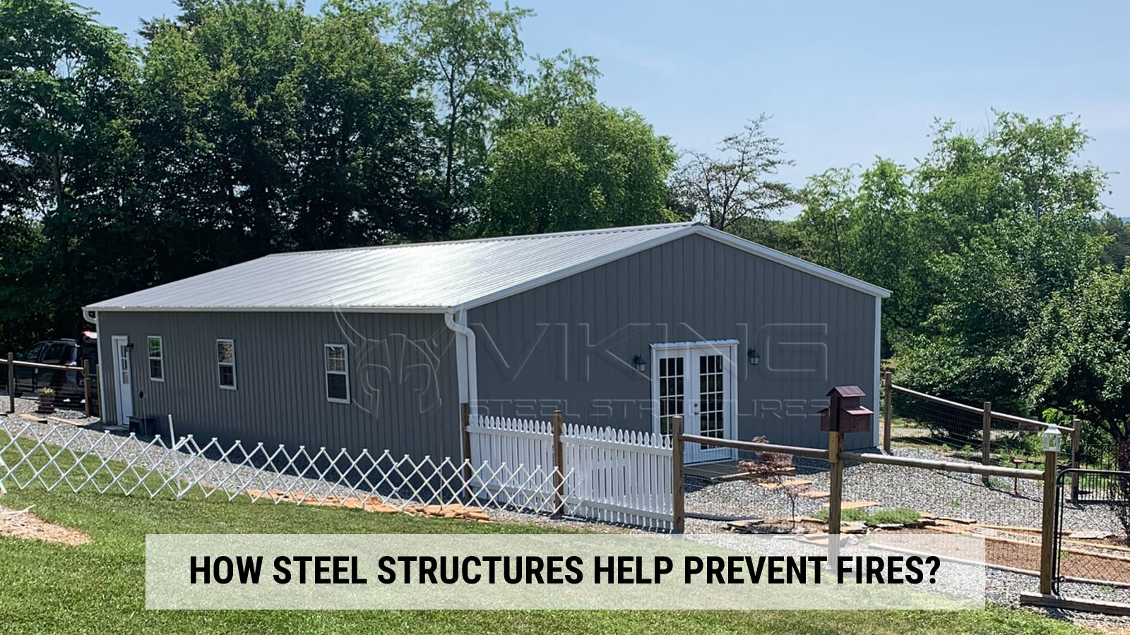 How Steel Structures Help Prevent Fires