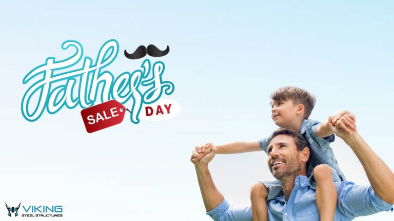 Viking Steel Structures Father's Day Sale 2020