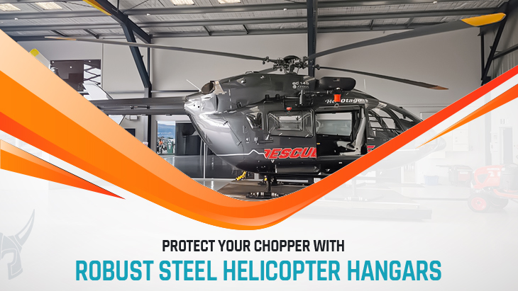 Protect Your Chopper with Robust Steel Helicopter Hangars